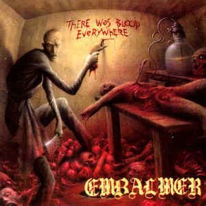 Embalmer  There Was Blood Everywhere (cd) At Discogs