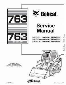 Bobcat 763 High Flow Skid Steer Loader Service Repair