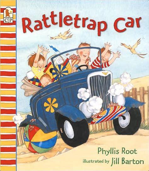 Rattletrap Car By Phyllis Root Jill Barton Paperback