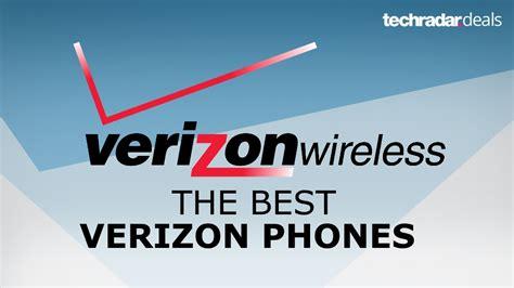 best verizon smartphone the best verizon phones available in november 2017 techradar