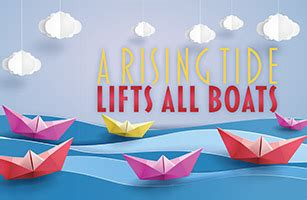 A Rising Tide Lifts All Boats by From Collector A Rising Tide Lifts All Boats Aca