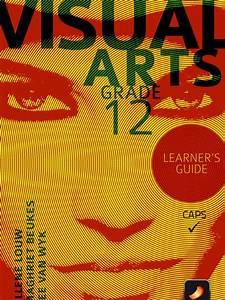 Visual Arts Grade 12 Learner U0026 39 S Guide