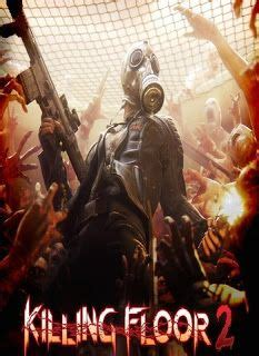 killing floor 2 g2a 1000 ideas about killing floor 2 on pinterest classical music classical piano music and