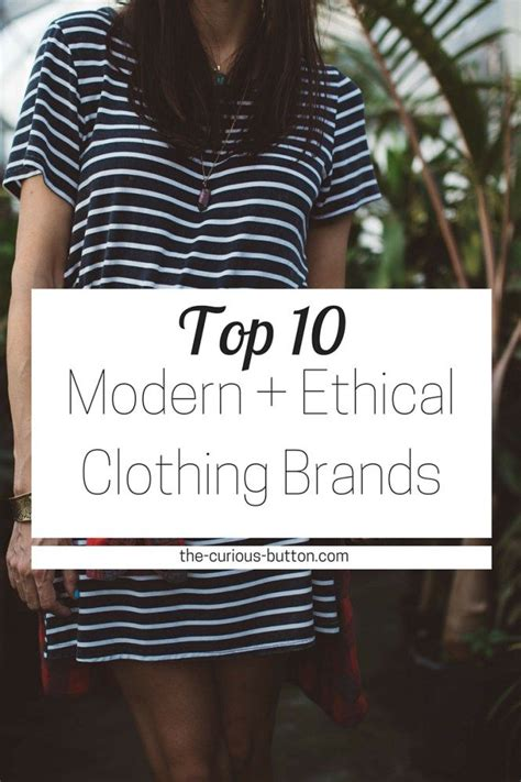 The Top 10 Modern, Ethical Clothing Brands Sustainable