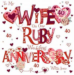 Wife Ruby 40th Wedding Anniversary Greeting Card | Cards ...