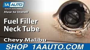 How To Install Replace Fuel Filler Neck Tube Chevy Malibu