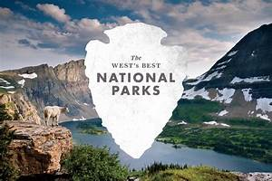 The West's Best National Parks - Sunset Magazine
