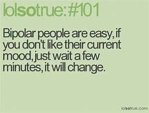bipolar quotes and sayings | funny bipolar quotes image ...