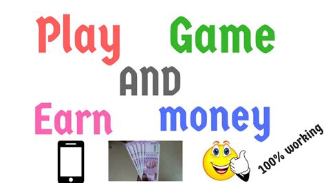earn money  playing games  android mobile