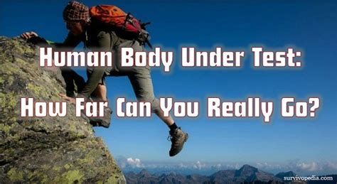Cor Outfitters Human Body Under Test How Far Can You