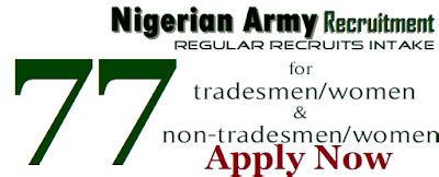 Nigerian Army Recruitment Form Closing Date by Nigerian Army 77rri Recruitment 2017 Form Apply Now Via
