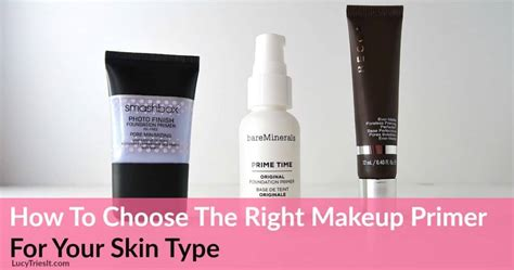 How To Choose The Right Makeup Primer For Your Skin Type