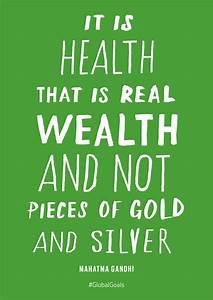Good Health - Mahatma Gandhi Quote The Global Goals