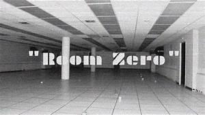 U0026quot Room Zero U0026quot   Creepypasta