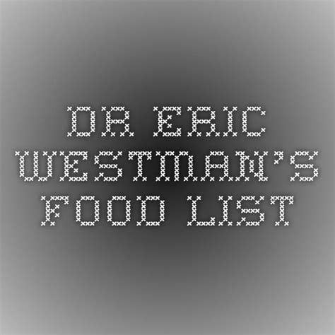 dr eric westmans food list food lists ketogenic food