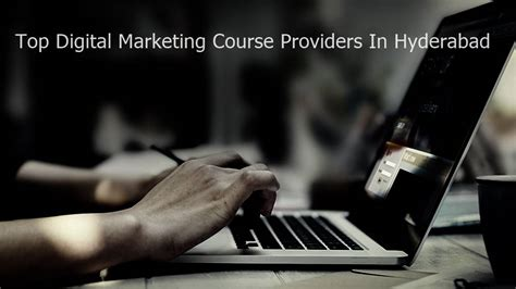 digital marketing in hyderabad top 6 digital marketing courses in hyderabad find best