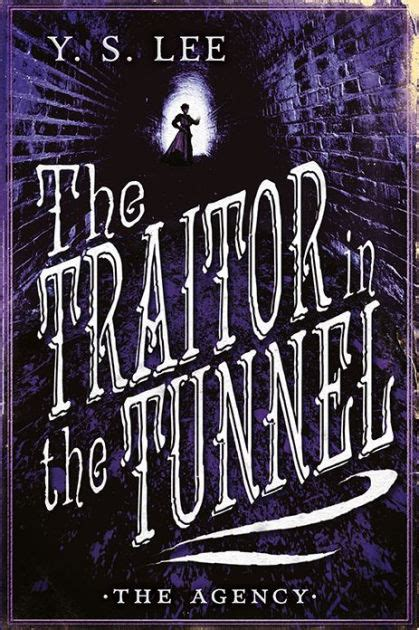 the agency hardcover the traitor in the tunnel the agency series 3 by y s hardcover barnes noble 174
