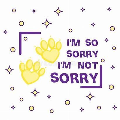 Sorry Slogan Social Cartoon Pets Paws Quote
