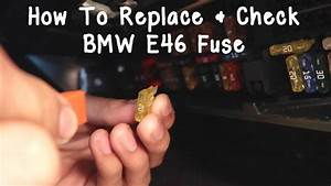 Bmw Fuse Check  Replace Diy