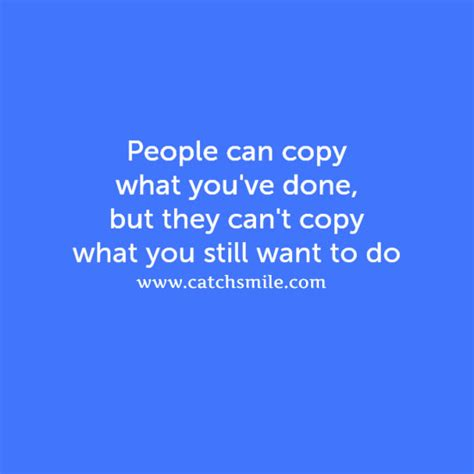 People Copy Me Quotes
