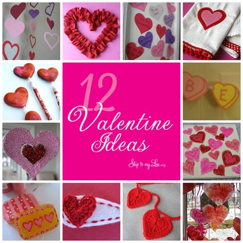 12 valentine ideas skip to my lou