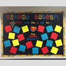"My Superman Themed Hallway Bulletin Board  The 2nd Grade ""super Scholars"" (2014) School"