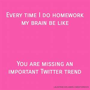Homework Quotes, Funny Homework Quotes, Facebook Quotes ...