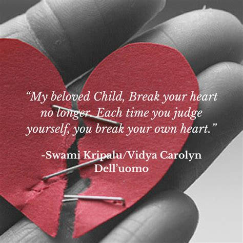 Swami Kripalu Quotes My Beloved Child