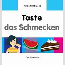 Bilingual Book  Taste In German & English [hb]