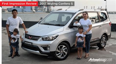 review wuling confero s autonetmagz review mobil dan