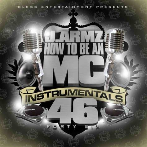 J Armz  How To Be An Mc Vol 46 Mixtapetorrentcom