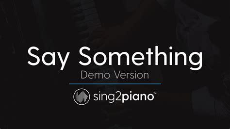 say something piano karaoke version a great big world aguilera youtube