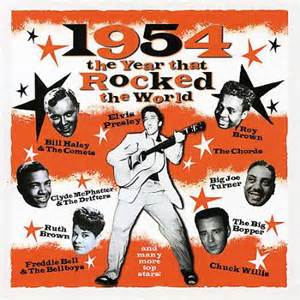1954 the Year That Rocked the World