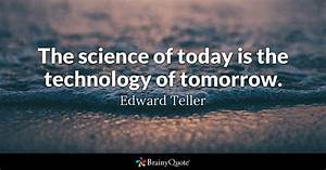 Edward Teller -... Nice Technical Quotes