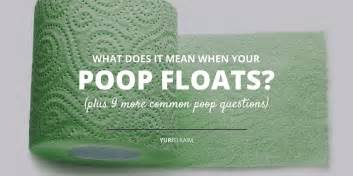 what does it mean when your poop floats yuri elkaim