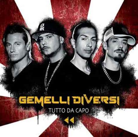 Vai Gemelli Diversi Testo - gemelli diversi tutto da capo tracklist album 2012