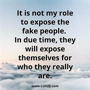150+ Fake Peopl... Phony Friend Quotes