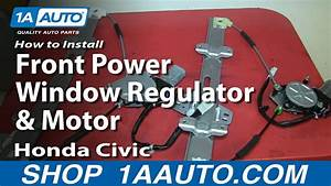 How To Install Replace Front Power Window Regulator And