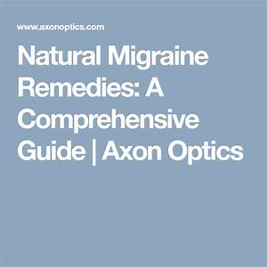 Natural Migraine Remedies  A Comprehensive Guide