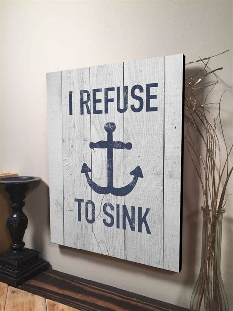refuse  sink sign inspirational quote sign home decor