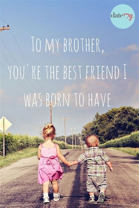 sibling quotes brother  pinterest brother