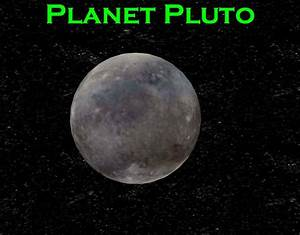 pluto the planet | Planet Pluto | Pluto My Planet | Pinterest