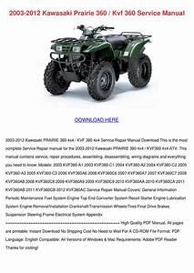 2003 2012 Kawasaki Prairie 360 Kvf 360 Servic By