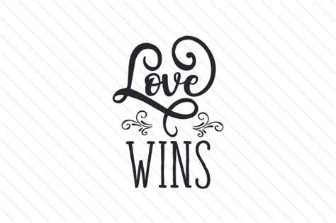 Love wins SVG Cut file by Creative Fabrica Crafts - Creative Fabrica