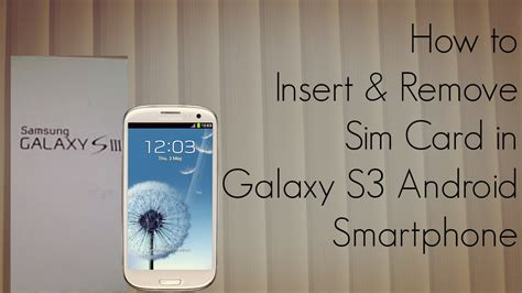 how to take sim card out of iphone 4 how to insert and remove sim card in galaxy s3 android 21407