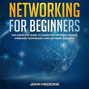 Networking For Beginners  The Complete Guide To Computer