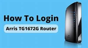 Arris Dg1670 Router Login Instructions  Complete Guide
