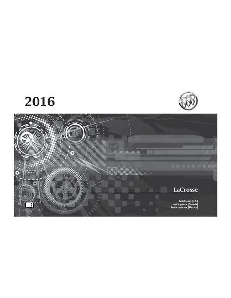 2007 Buick Lacrosse Owners Manual by 2016 Buick Lacrosse Owners Manual Just Give Me The Damn