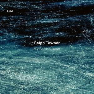 Republic of Jazz: Ralph Towner - My Foolish Heart (ECM ...