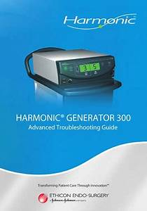 Ethicon Harmonic Generator 300 Technical Service Guide
